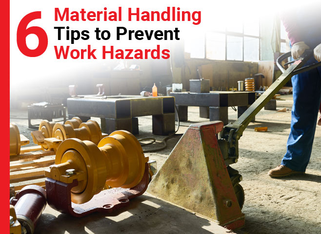 6-material-handling-tips-to-prevent-work-hazards-thumbnail