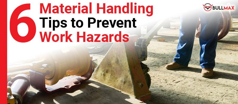 6-material-handling-tips-to-prevent-work-hazards