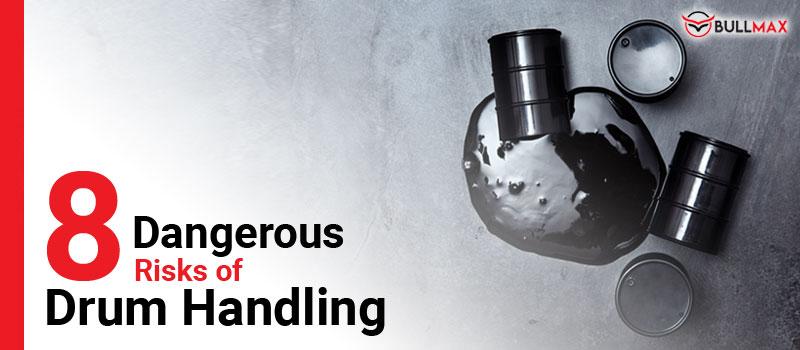 8-dangerous-risks-of-drum-handling-featured