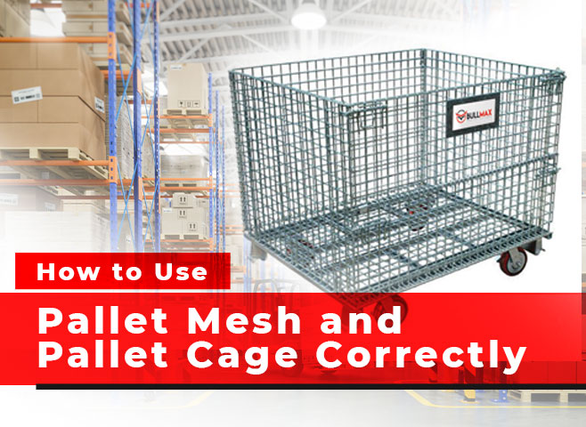 Pallet Mesh and Pallet Cage
