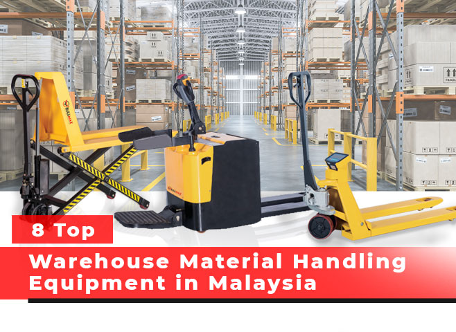 header-8-top-warehouse-material-handling-equipment-in-malaysia