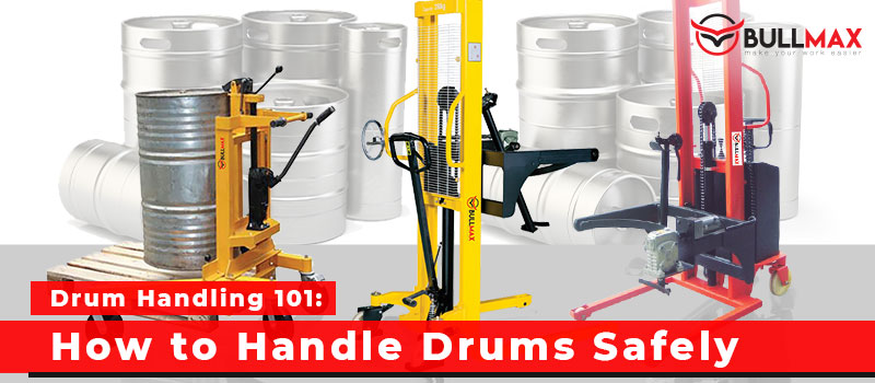 drum-handling-101-how-to-handle-drums-safely