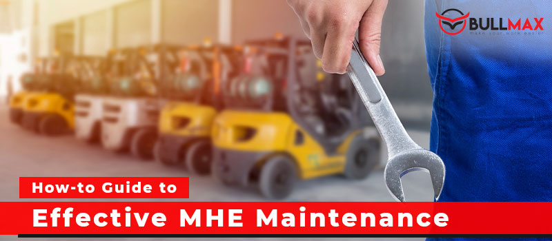 how-to-guide-to-effective-mhe-maintenance