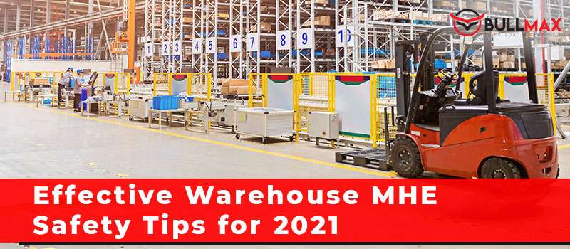 effective-warehouse-mhe-safety-tips-for-2021