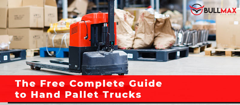 the-free-complete-guide-to-hand-pallet-trucks
