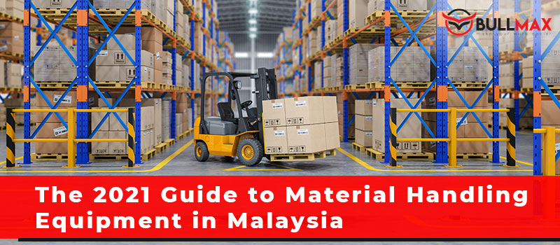 the-2021-guide-to-material-handling-equipment