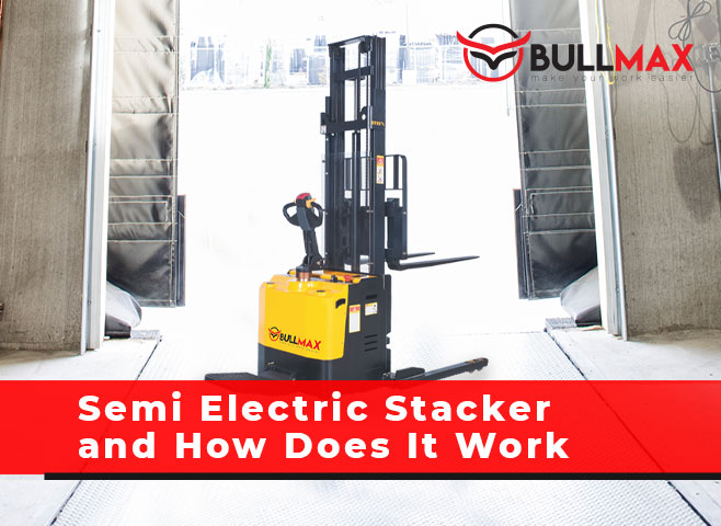 semi-electric-stacker-and-how-does-it-work