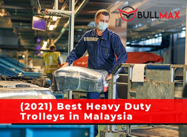 2021-best-heavy-duty-trolleys-in-malaysia